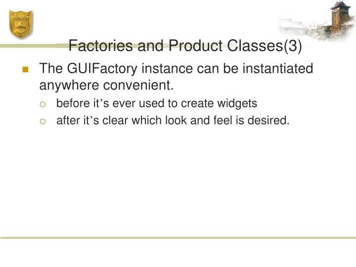 Factories and Product Classes(3)