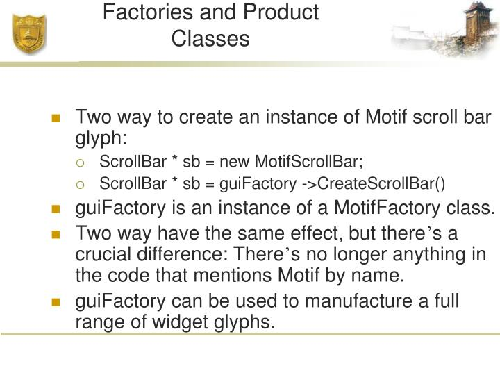 Factories and Product Classes