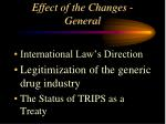 effect of the changes general