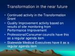 transformation in the near future