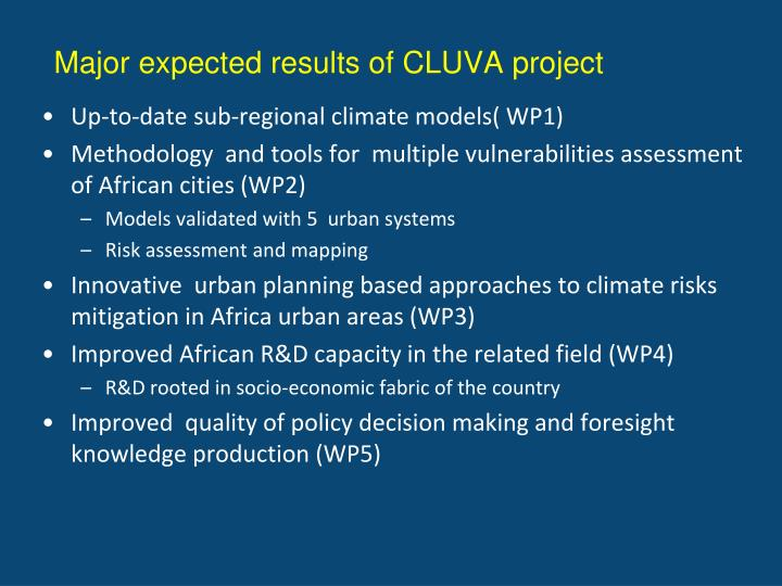 Major expected results of cluva project