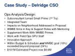 case study delridge cso