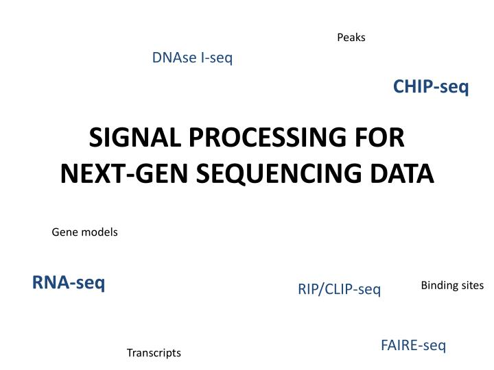 signal processing for next gen sequencing data n.