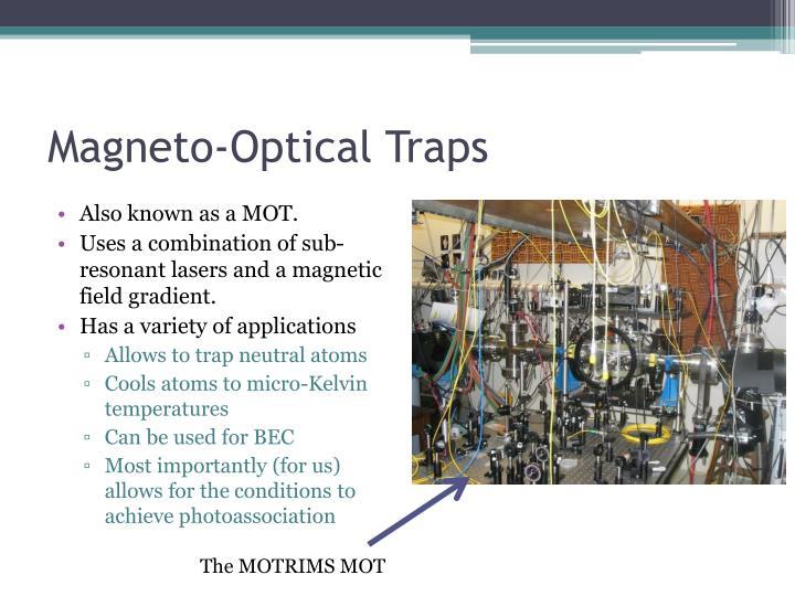 Magneto-Optical Traps