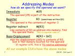 addressing modes how do we specify the operand we want