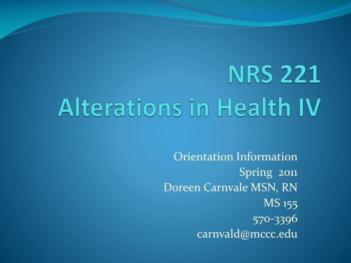 Nrs 221 alterations in health iv