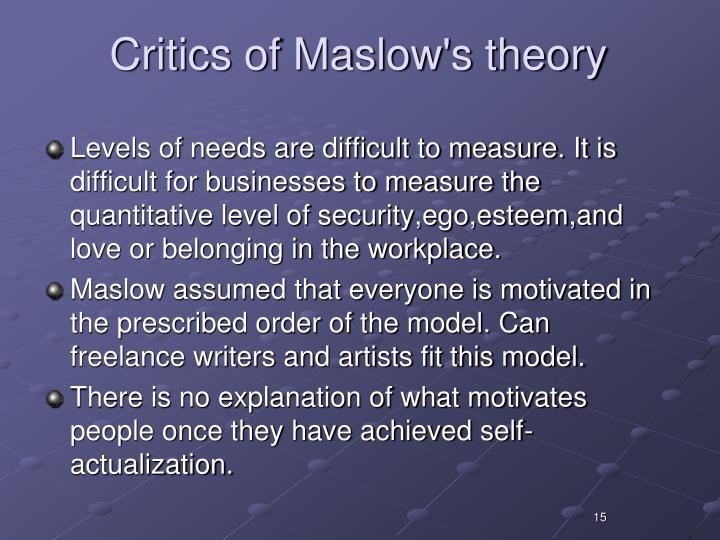 Critics of Maslow's theory