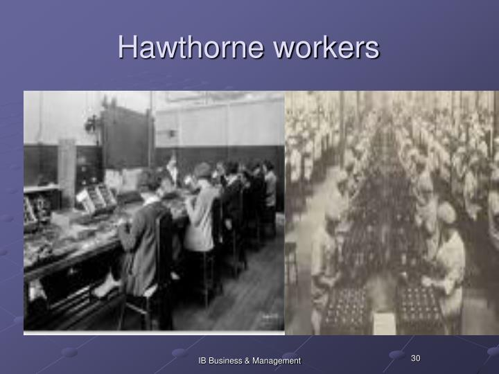 Hawthorne workers