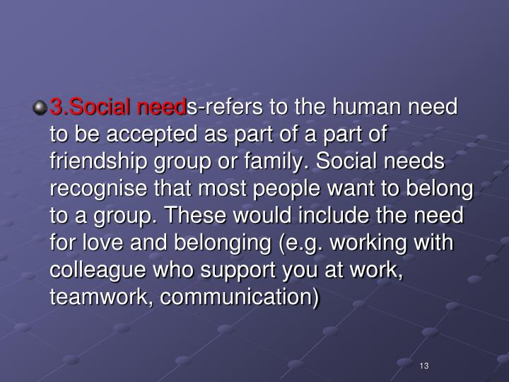 3.Social need