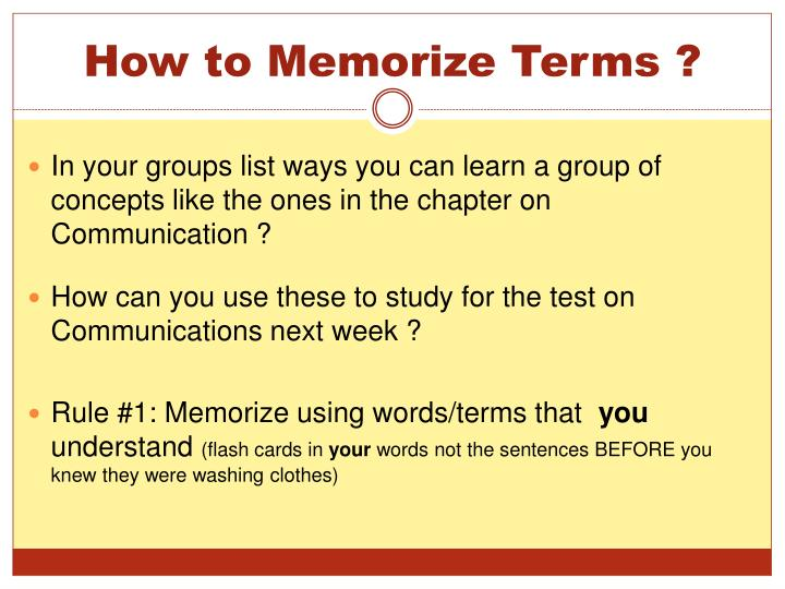 How to Memorize Terms ?