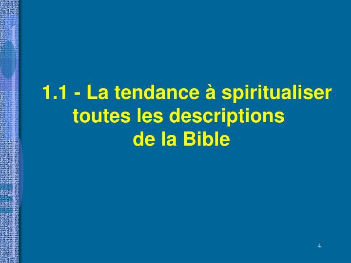 1.1 - La tendance à spiritualiser toutes les descriptions