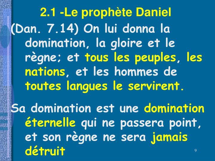 2.1 -Le prophète Daniel