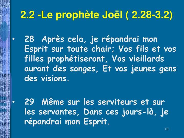 2.2 -Le prophète Joël ( 2.28-3.2)