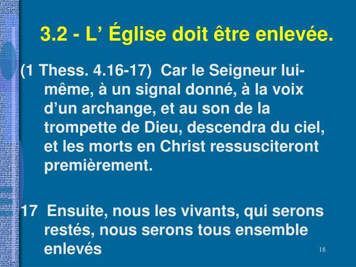 3.2 - L' Église doit être enlevée.