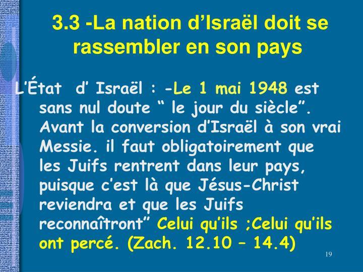3.3 -La nation d'Israël doit se    rassembler en son pays