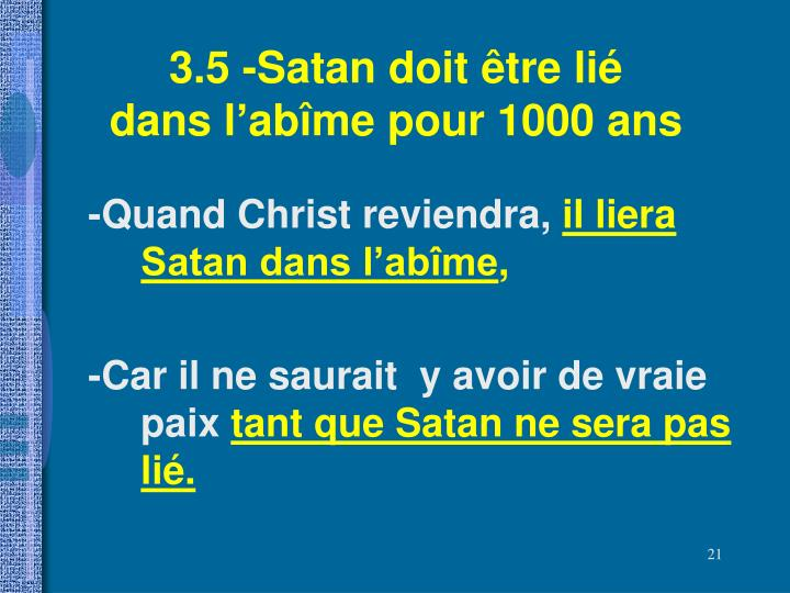 3.5 -Satan doit être lié