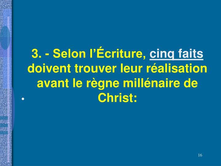 3. - Selon l'Écriture,