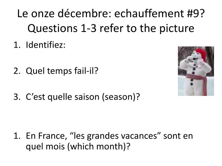 le onze d cembre echauffement 9 questions 1 3 refer to the picture n.