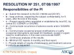 resolution n 251 07 08 1997 responsibilities of the pi