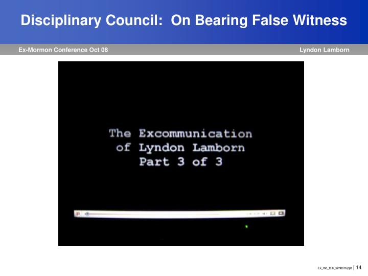 Disciplinary Council:  On Bearing False Witness