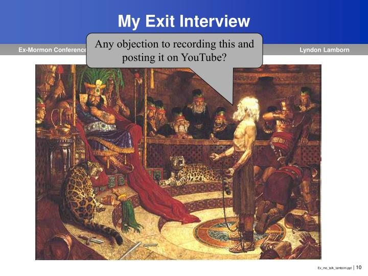 My Exit Interview