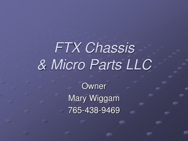 ftx chassis micro parts llc n.