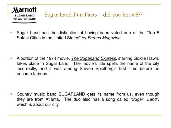 Sugar Land Fun Facts…did you know???