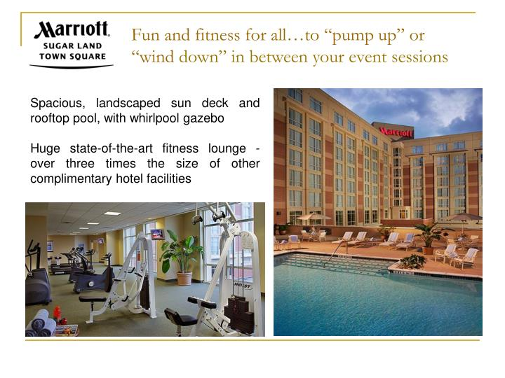 """Fun and fitness for all…to """"pump up"""" or """"wind"""
