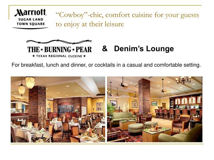"""Cowboy""-chic, comfort cuisine for"