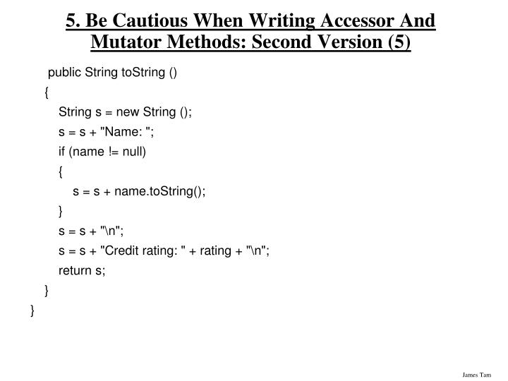 5. Be Cautious When Writing Accessor And Mutator Methods: Second Version (5)