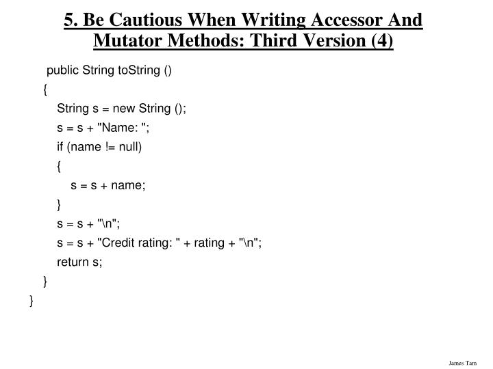 5. Be Cautious When Writing Accessor And Mutator Methods: Third Version (4)