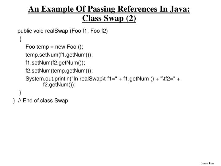 An Example Of Passing References In Java: