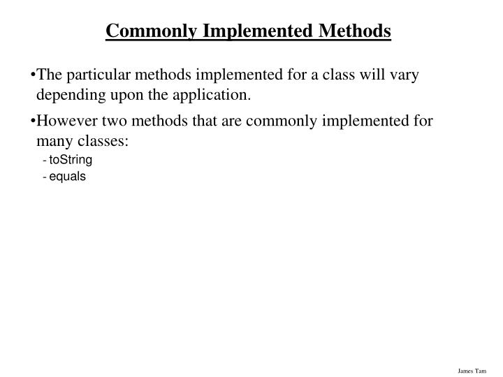 Commonly implemented methods