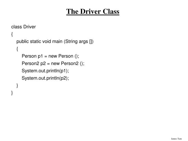 The Driver Class
