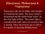 hinayana mahayana vajrayana