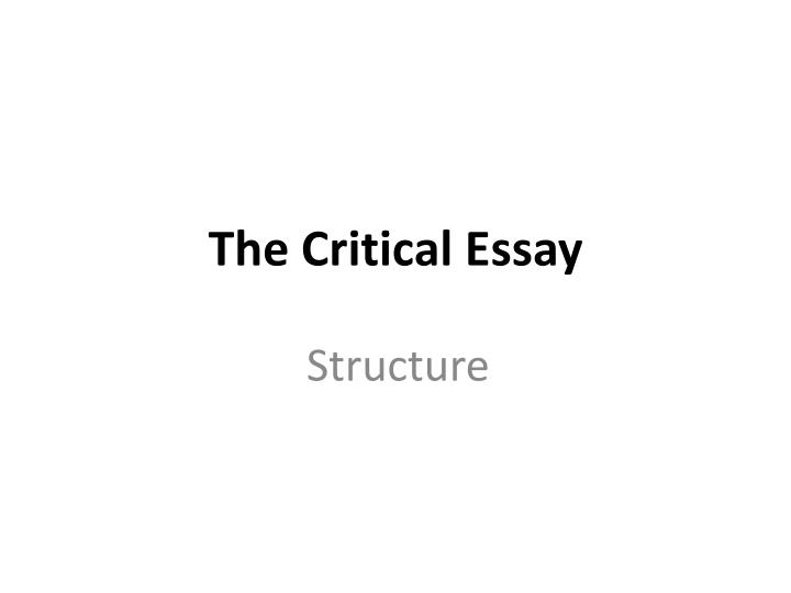 a critical essay usually requires ______