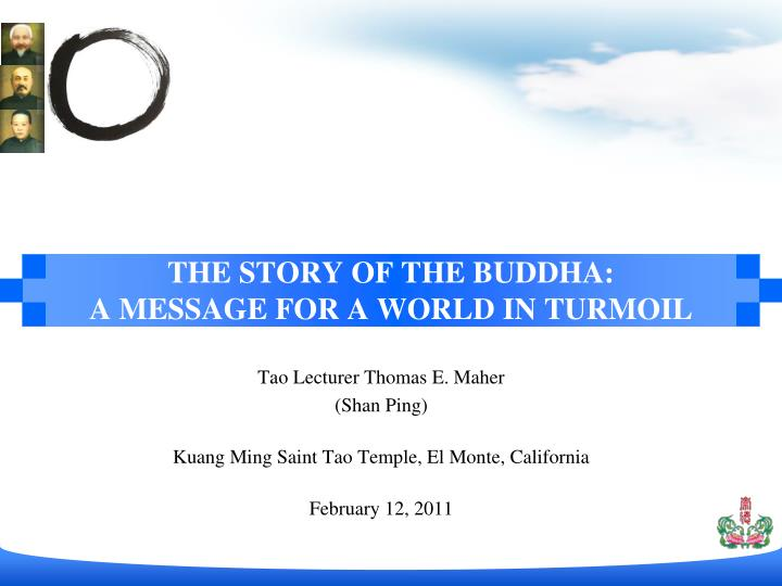 the story of the buddha a message for a world in turmoil n.