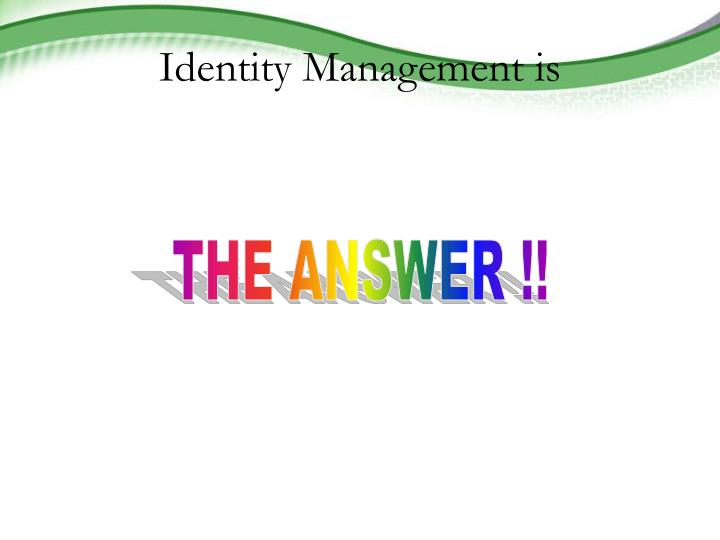 identity management is n.