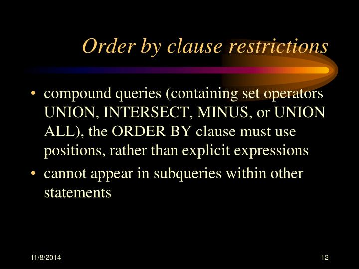 Order by clause restrictions