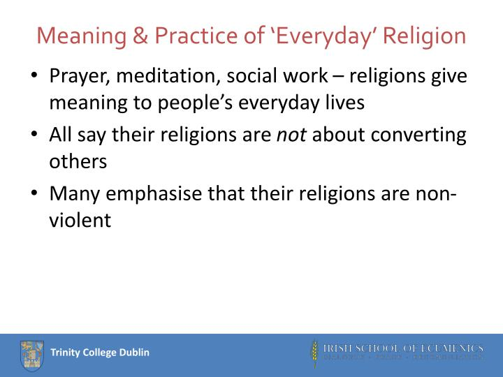 Meaning & Practice of 'Everyday' Religion
