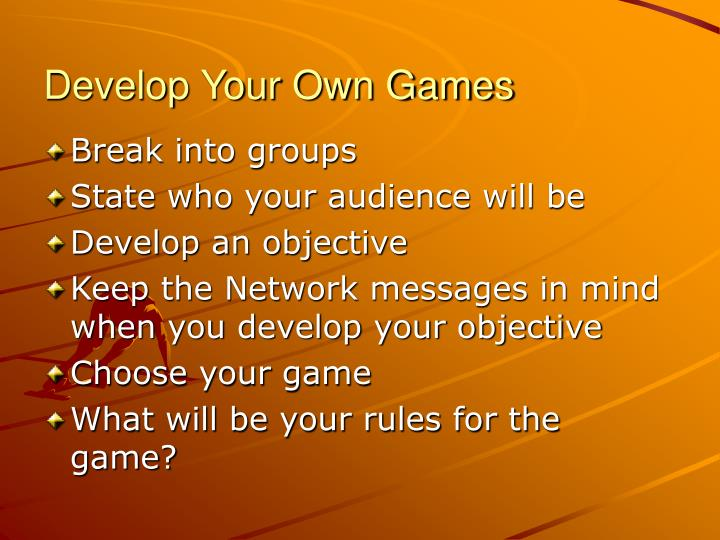 Develop Your Own Games