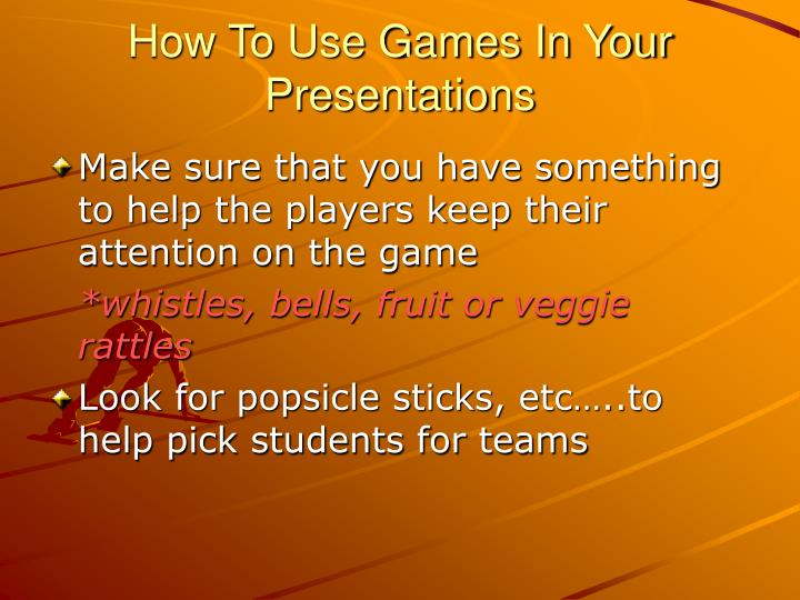 How To Use Games In Your Presentations
