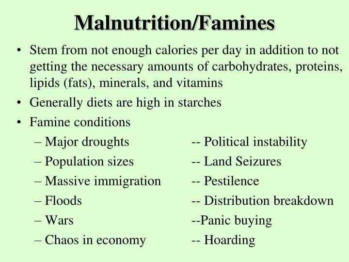 Malnutrition/Famines
