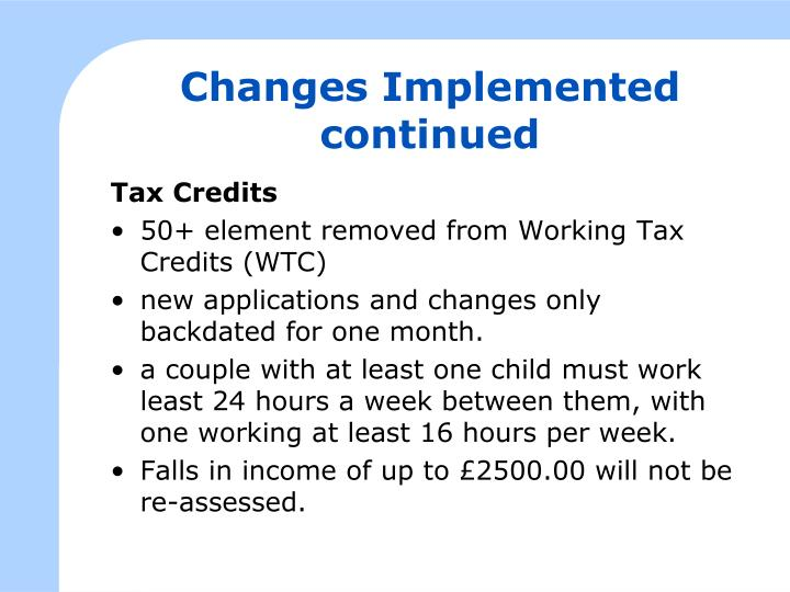 Changes Implemented continued