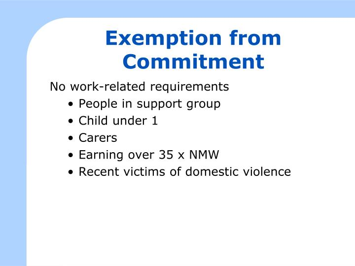 Exemption from Commitment