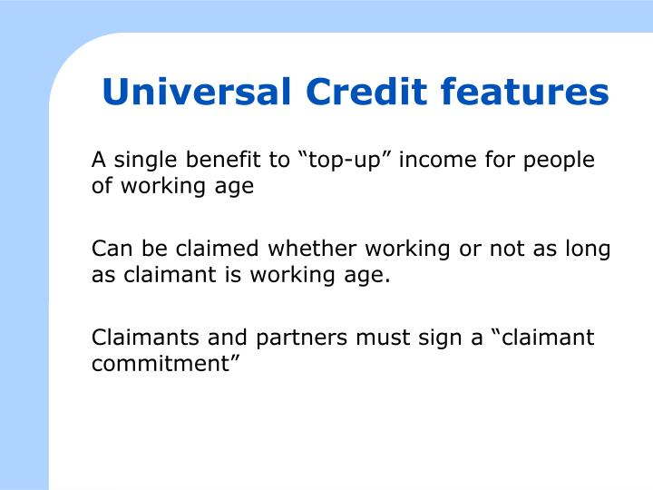 Universal Credit features