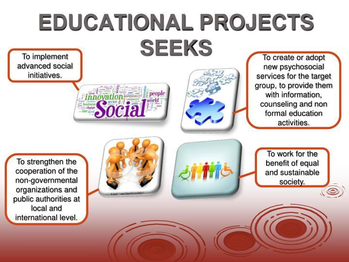 Education al projects seeks
