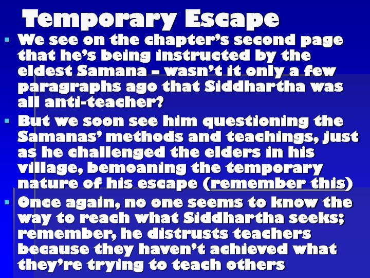 Temporary Escape