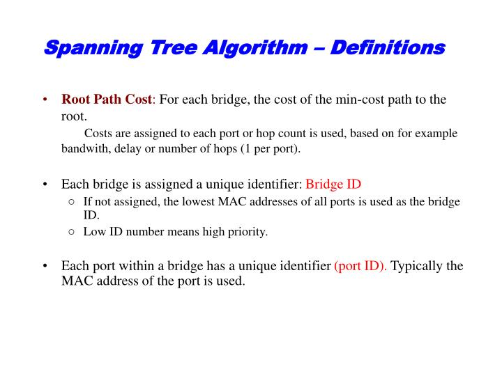 Spanning Tree Algorithm – Definitions