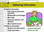 gathering information